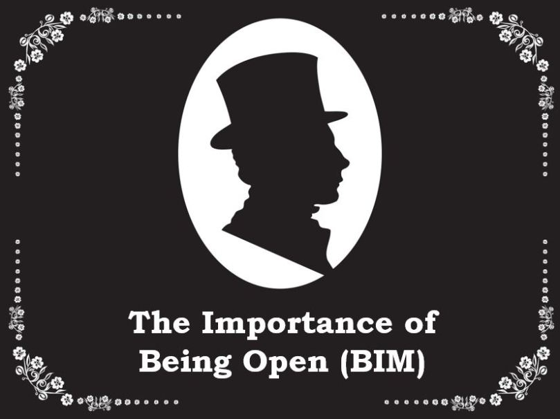 TheImportance of Being Open(BIM)
